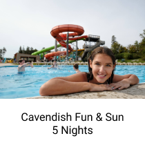 Cavendish Fun & Sun - 5 Nights